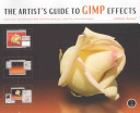 The Artist's Guide to GIMP Effects