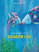 Good Night, Little Rainbow Fish Book Cover