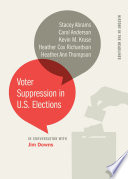 Voter Suppression in U S  Elections Book PDF