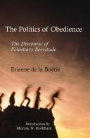 download ebook politics of obedience: the discourse of voluntary servitude, the pdf epub
