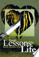 Tough Lessons in Life