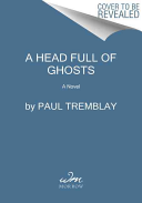 A Head Full Of Ghosts