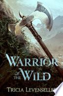 Warrior of the Wild Book PDF