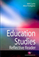 Education studies : reflective reader