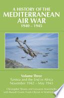 A History of the Mediterranean Air War, 1940–1945
