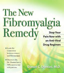 The New Fibromyalgia Remedy