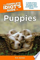 The Complete Idiot's Guide to Puppies