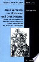 Jacob Cornelisz  van Oostsanen und Doen Pietersz