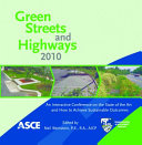 Green Streets and Highways 2010
