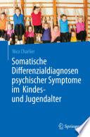Somatische Differenzialdiagnosen psychischer Symptome im Kindes  und Jugendalter