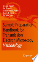 Sample Preparation Handbook For Transmission Electron Microscopy : on the quality of the...