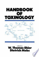 Handbook of Toxinology Toxins At The Biochemical Physiological
