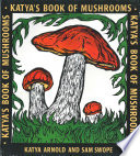 Katya s Book of Mushrooms