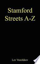 Stamford Streets A Z