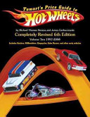 Tomart's Price Guide to Hot Wheels For First Edition Castings Introduced From