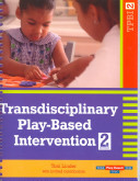 Transdisciplinary Play-based Intervention And Administration Guide For Tpba2 Tpbi2