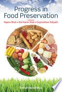 Progress in Food Preservation