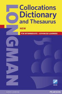 Longman Collocations Dictionary and Thesaurus.