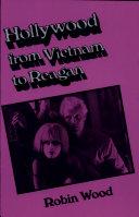 Hollywood from Vietnam to Reagan