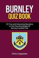 Burnley FC Quiz Book