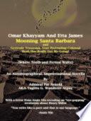 Omar Khayyam And Etta James Mooning Santa Barbara and Gertrude Tennyson  Your Protruding Colossal Bush Has Really Got Me Going