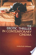 The Erotic Thriller In Contemporary Cinema book