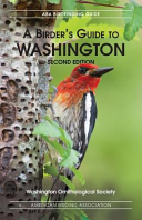 A Birders Guide to Washington  Second Edition