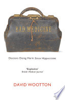 Bad Medicine : david wootton argues that, from the fifth...