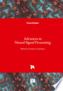 Advances In Neural Signal Processing