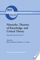 Nietzsche  Theories of Knowledge  and Critical Theory