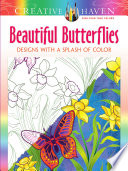 Creative Haven Beautiful Butterflies  Designs with a Splash of Color