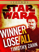 Winner Lose All--A Lando Calrissian Tale: Star Wars Legends (Novella) : lando calrissian, returns to the excitement of...