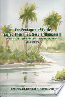The Pentagon of Faith  A Christian s Need for the Traditional Faith of our Fathers