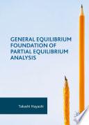 General Equilibrium Foundation of Partial Equilibrium Analysis