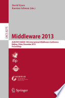 Middleware 2013 14th International Middleware Conference Held In