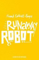 Runaway Robot