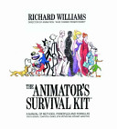 The Animator s Survival Kit