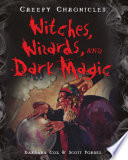 Witches  Wizards  and Dark Magic