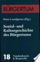Sozial- und Kulturgeschichte des Bürgertums
