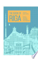 The Book of Riga by Pauls Bankovskis
