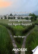 Serviceorientierte Entscheidungsunterstützungssysteme mit Agent-Support