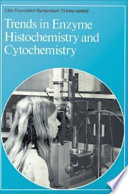 Trends in Enzyme Histochemistry and Cytochemistry
