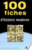 100 fiches d histoire moderne
