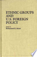 Ethnic Groups and U S  Foreign Policy