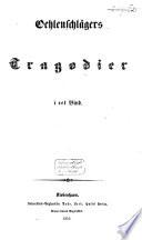 Oehlenschlägers udvalgte værker i to bind