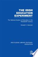 The Irish Education Experiment