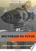 Wictorius contre le Canard Déchaîné, Épisode 1