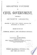 A Shorter Course in Civil Government