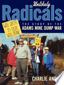Unlikely Radicals Adams Mine Landfill As A Solution To Ontario S