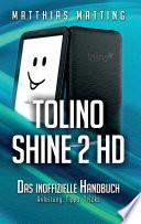 Tolino Shine 2 HD     das inoffizielle Handbuch